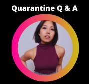 Quaratine Q & A: Alexzandra Sarmiento
